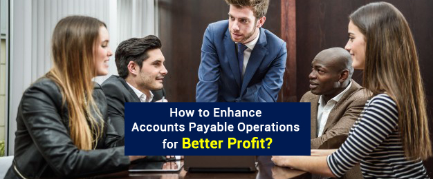 Accounts payable for Better Business Operations