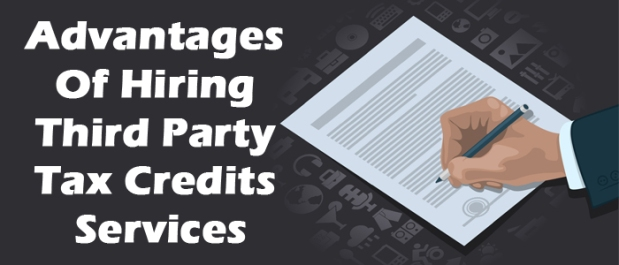 5-advantages-of-hiring-third-party-tax-credits-services